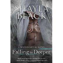 Falling in Deeper (A Wicked Lovers Novel) by Shayla Black (2016-07-05)