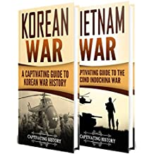 Cold War: A Captivating Guide to the Korean War and Vietnam War (English Edition)