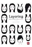 Layering - Secret de beauté des Japonaises (COSMETIQUES BIO) (French Edition)