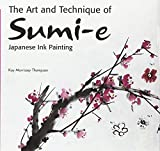 The Art and Technique of Sumi-e Japanese Ink-Painting as Taught by Ukai Uchiyama