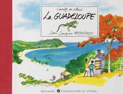 La Guadeloupe (Carnets du Littoral) par Jean-Jacques Vayssières