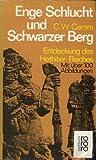Enge Schlucht und Schwarzer Berg. Entdeckung des Hethiter-Reiches. - C. W. Ceram