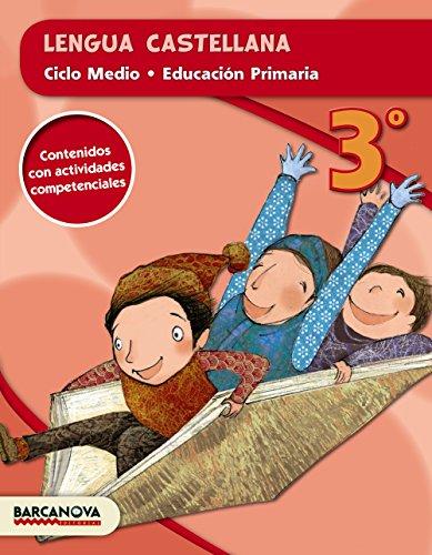 Lengua castellana 3º CM (ed. 2015) (Materials Educatius - Cicle Mitjà - Llengua Castellana) - 9788448936730