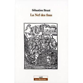 La Nef des fous : Suivi de Les songes du seigneur Sébastien Brant