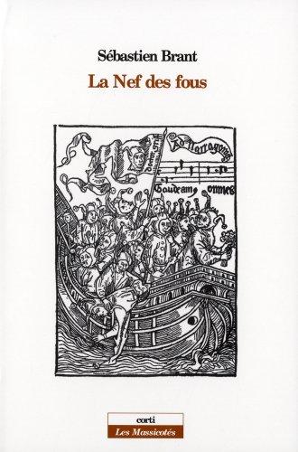 La Nef des fous : Suivi de Les songes du seigneur Sbastien Brant