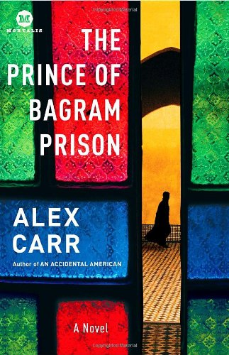 The Prince of Bagram Prison: A Novel (Mortalis)