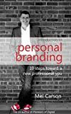 Introduction to Personal Branding: 10 Steps Toward a New Professional You (English Edition)
