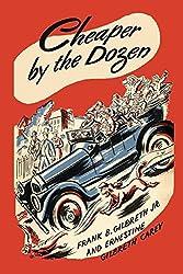 Cheaper by the Dozen (Illustrated) (English Edition)
