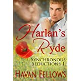 Harlan's Ryde (Synchronous Seductions Book 1) (English Edition)