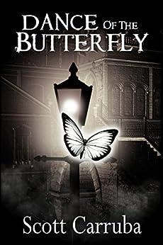 Dance of the Butterfly by [Carruba, Scott]