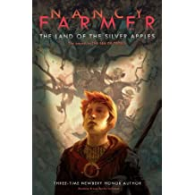 The Land of the Silver Apples (Richard Jackson Books (Atheneum Paperback)) by Nancy Farmer (2009-08-25)