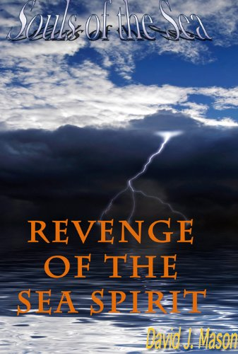 Revenge of the sea spirit souls of the sea book 3 ebook david j revenge of the sea spirit souls of the sea book 3 by mason fandeluxe Image collections