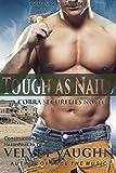 Tough as Nails (COBRA Securities Book 10)