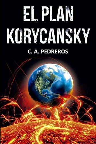 El Plan Korycansky por Cesar Pedreros