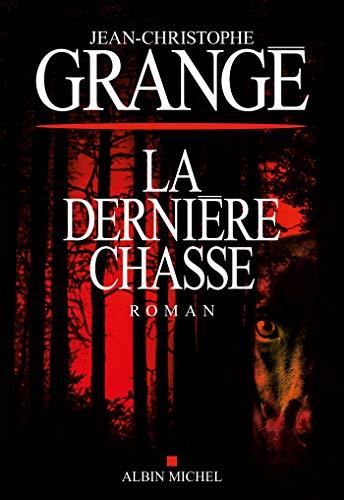La Dernière Chasse (A.M.THRIL.POLAR) par  Albin Michel