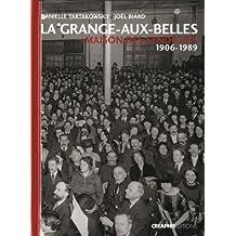 La Grange-aux-Belles. Maison des syndicats. 1906-1989