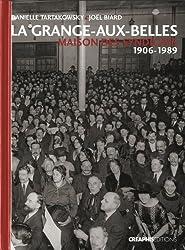 La Grange-aux-Belles : Maison des syndicats 1906-1989
