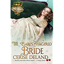 The Earl's Wagered Bride: Christmas Belles, Book 1 (English Edition)