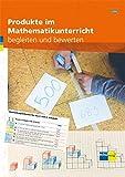 Produkte im Mathematikunterricht begleiten und bewerten 2. Zyklus: Handbuch print und online