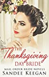 The Thanksgiving Day Bride: Mail Order Bride Novels (English Edition)