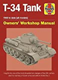 Soviet T-34 Tank: An insight into the design, construction and opera (Haynes Owners' Workshop Manual)