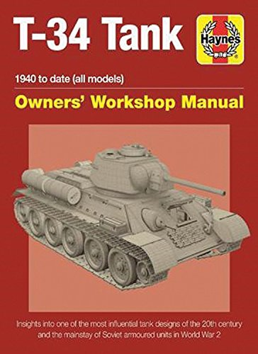 Soviet T-34 Tank: An insight into the design, construction and opera (Owners Workshop Manual) por Mark Healy