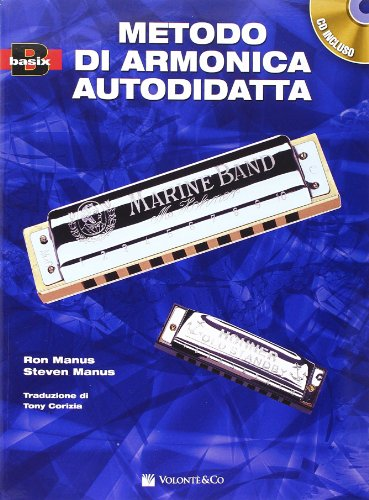 Metodo di armonica per l'autodidatta. Con CD Audio
