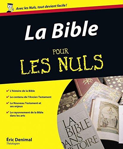 La Bible pour les Nuls par Eric Denimal