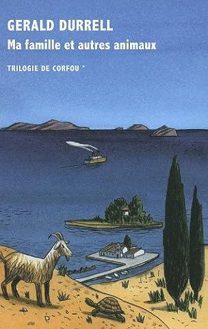 Trilogie de Corfou, I:Ma famille et autres
