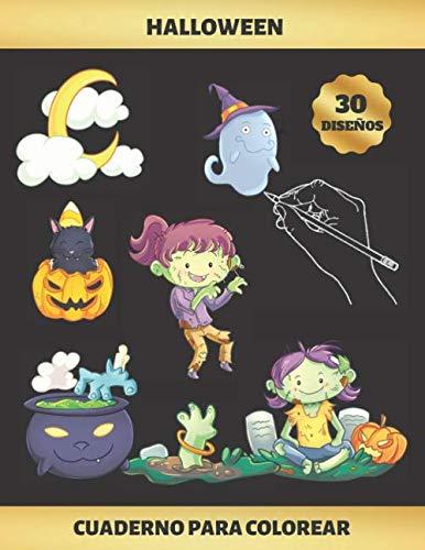 HALLOWEEN - CUADERNO PARA COLOREAR: PARA NIÑAS DE 4 A 9 AÑOS | FAVORECE LA CONCENTRACIÓN Y LA CREATIVIDAD | INCLUYE LOS PASATIEMPOS AHORCADO Y LABERINTOS | REGALO DIVERTIDO, ORIGINAL Y EDUCATIVO (Hombres Disfraces Originales De Halloween Para)