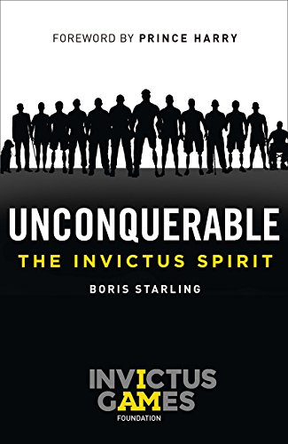 Unconquerable: The Invictus Spirit por Boris Starling