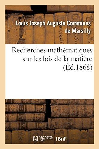 Recherches mathématiques sur les lois de la matière