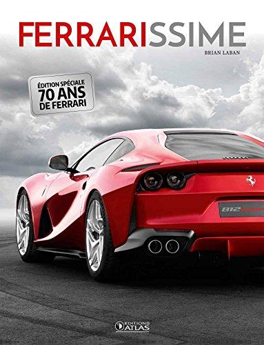 Ferrarissime NE 2017 par Brian Laban