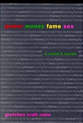 Power, Money, Fame, Sex: a User's Guide by Gretchen Craft Rubin (2000-09-01)