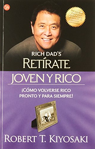 Retirate joven y rico / Retire Young Retire Rich