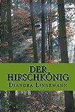Der Hirschkönig - Diandra Linnemann