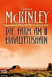 Image de Die Farm am Eukalyptushain: Roman (Allgemeine Reihe. Bastei Lübbe Taschenbücher)