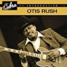 An Introduction To Otis Rush