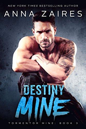 Destiny Mine (Tormentor Mine Book 3)