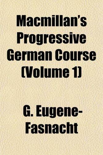Macmillan's Progressive German Course (Volume 1)