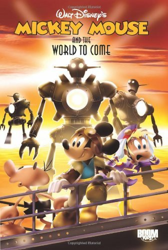 Mickey Mouse & the World to Come by Andrea