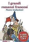 I grandi romanzi francesi (Italian Edition)
