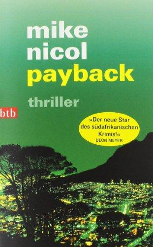 Buchseite und Rezensionen zu 'payback: thriller (Die Rache-Trilogie, Band 1)' von Mike Nicol