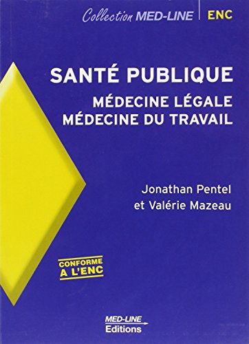 Santé publique : Médecine légale, Médecine du travail par Jonathan Pentel