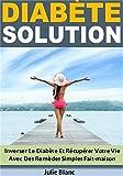 Diabète Solution: Inverser Le Di...