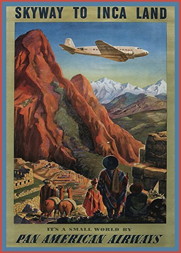 vintage-travel-peru-in-south-america-skyway-to-inca-land-c1930-250gsm-art-card-gloss-a3-reproduction