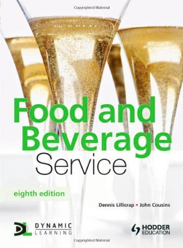 Food and Beverage Service, 8th Edition by Cousins, John, Lillicrap, Dennis (May 28, 2010) Paperback