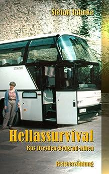 Hellassurvival: Bus Dresden-Belgrad-Athen