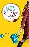 'Ganze Tage im Café: Roman (insel taschenbuch)' von Sólveig Jónsdóttir