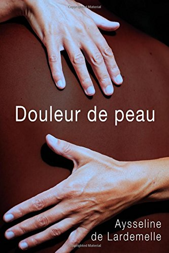 Douleur De Peau [Pdf/ePub] eBook